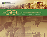 NIEHS 50th Anniversary History and Milestones