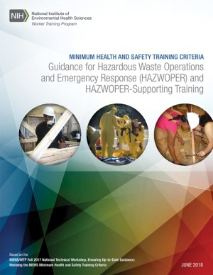 Minimum Health and Safety Training Criteria: Guidance for Hazardous Waste Operations and Emergency Response (HAZWOPER) and HAZWOPER-Supporting Training