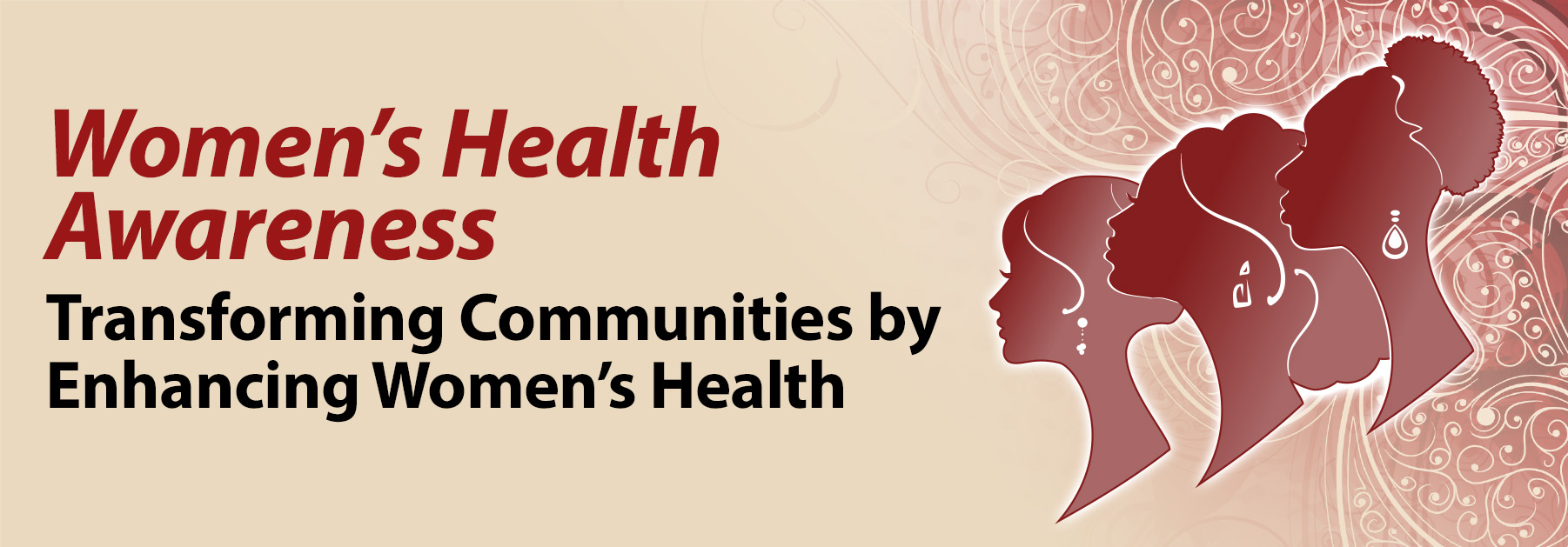 Women's Health Awareness Transforming Communities by Enhancing Women's Health