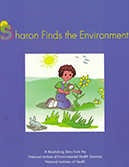 Sharon Finds the Environment