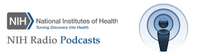 NIH Radio Interviews Podcast Banner