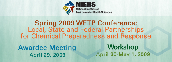DSpring 2009 WETP Confrence Local, State and Federal Partnerships for Chemical Preparedness and Response
