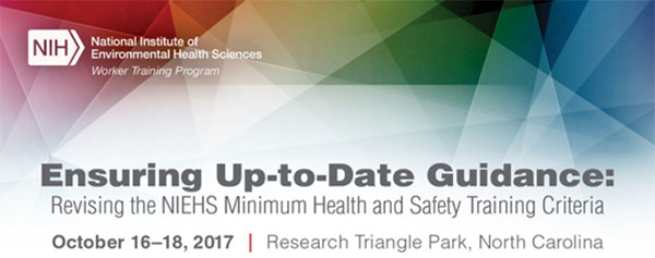 Ensuring Up-To-Date Guidance: Revising the NIEHS Minimum Health and Safety Training Criteria