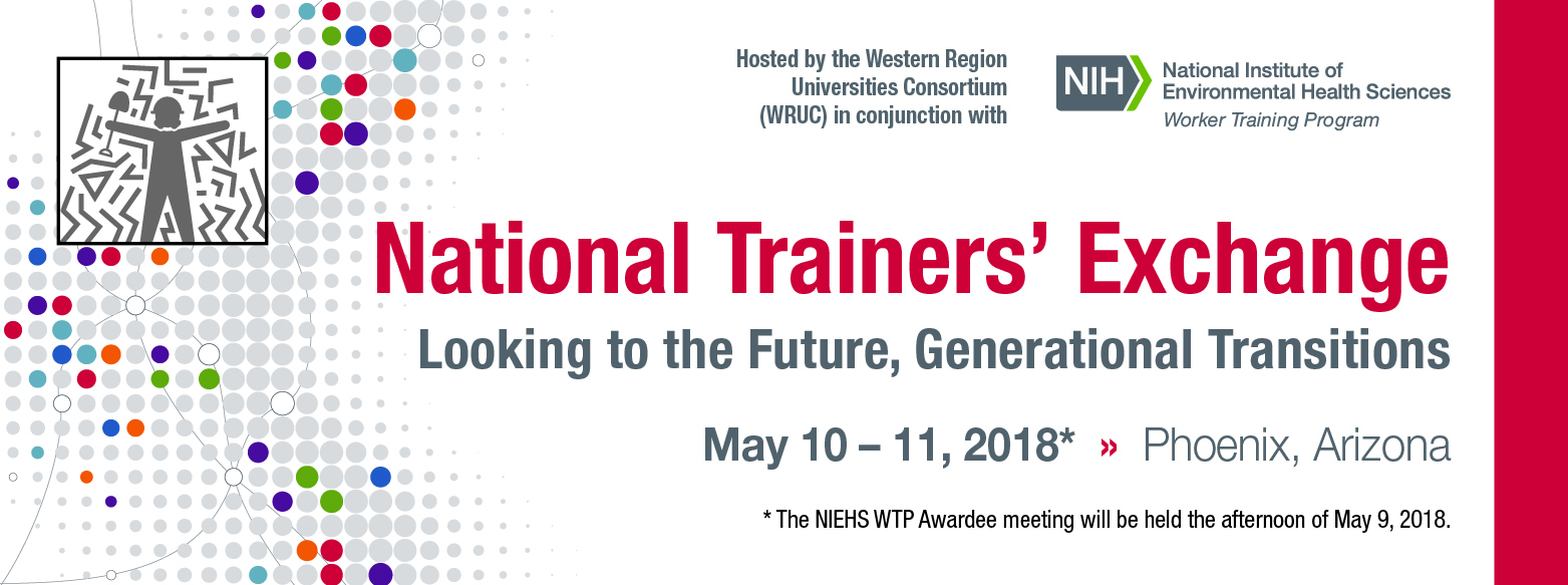 National Trainers' Exchange: Looking to the Future, Generational Transitions. May 10-11 2018, Phoenix AZ
