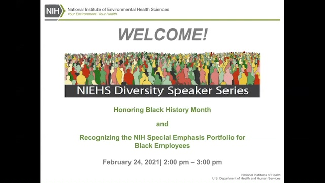 Honoring Black History Month and Recognizing the NIH Special Emphasis Portfolio for Black Employees - February 24, 2021