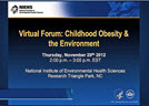 Virtual Forum on Obesity and the Environment