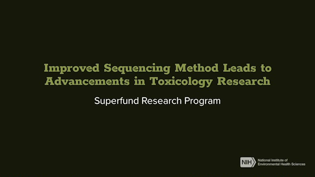 Improved Sequencing Method Leads to Advancements in Toxicology Research