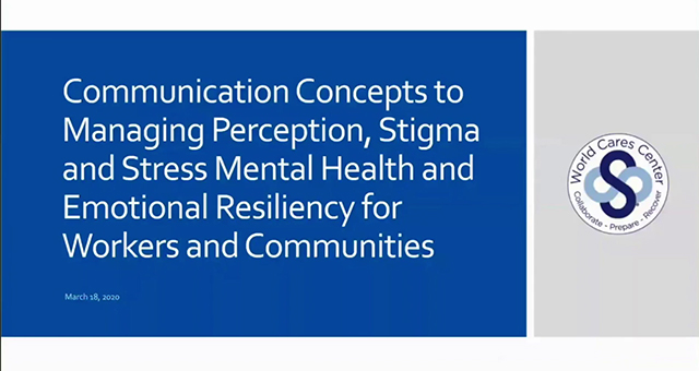 WTP Workshop - Communication Concepts to Managing Perceptions, Stigma and Stress Mental Health and Emotional Resiliency for Workers and Communities