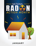National Radon Action Month, January