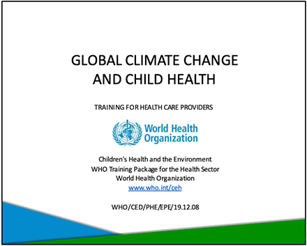 Global Climate Change and Child Health, Training for Healthcare Providers, WHO