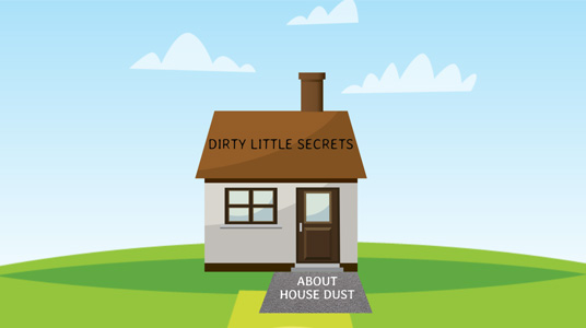 cartoon image of house with text dirty little secrets about house dust
