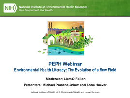 Environmental Health Literacy: The Evolution of a New Field
